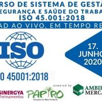 CURSO DE SISTEMA DE GESTÃO DE SEGURANÇA E SAÚDE DO TRABALHO ISO 45001:2018