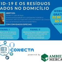 COVID-19 E OS RESÍDUOS GERADOS NO DOMICÍLIO - WEBINAR GRATUITO PELA ABES CONECTA