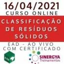 CURSO SOBRE CLASSIFICAÇÃO DE RESÍDUOS SÓLIDOS, EAD AO VIVO, EM TEMPO REAL
