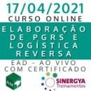 CURSO DE ELABORAÇÃO DE PGRS E LOGISTICA REVERSA, EAD AO VIVO, EM TEMPO REAL