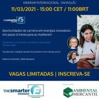 """WEBINAR INTERNACIONAL  """"OPORTUNIDADES DE CARREIRAS EM ENERGIAS RENOVÁVEIS"""" - UM PASSO À FRENTE PARA AS MULHERES"""
