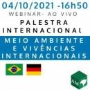 Palestra ONLINE | GRATUITA:  Meio ambiente e vivências internacionais - percepção de uma brasileira como estudante, profissional e ser humano