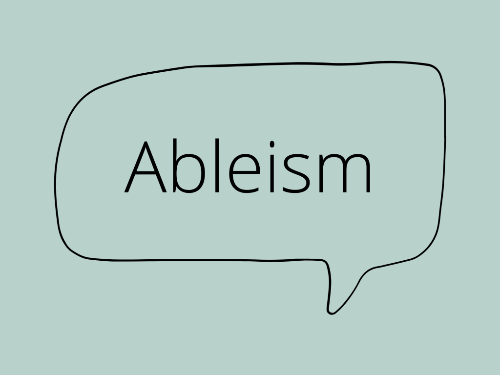 Speech bubble with the word ableism inside