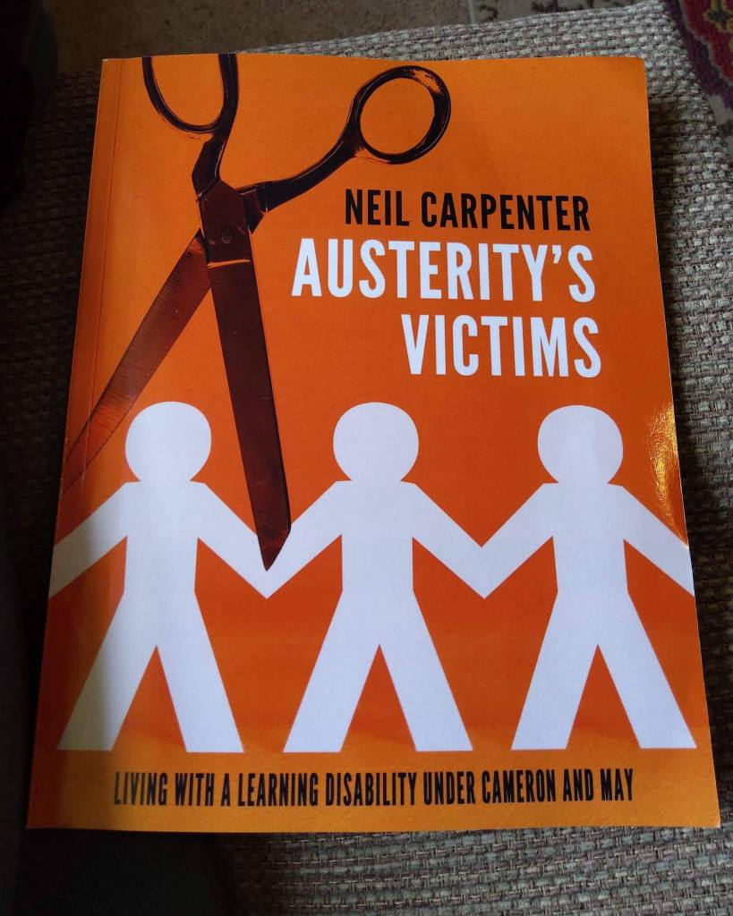 Front cover of the book 'Austerity's Victims' by Neil Carpenter. The subtitle is 'living with a learning disability under cameron and may'