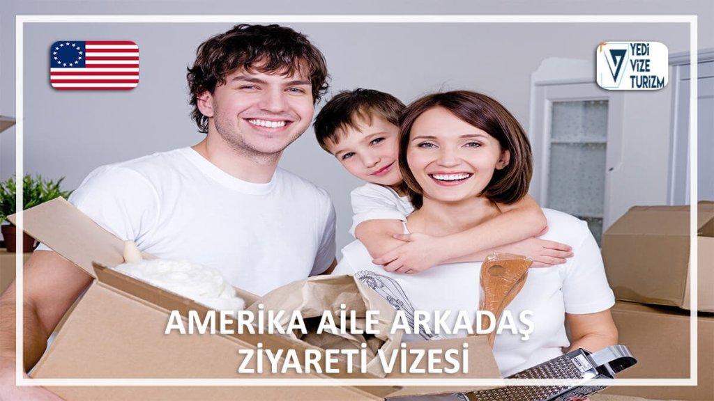 Aile Arkadaş Ziyareti Vizesi Amerika