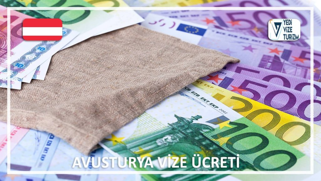 Vize Ücreti Avusturya