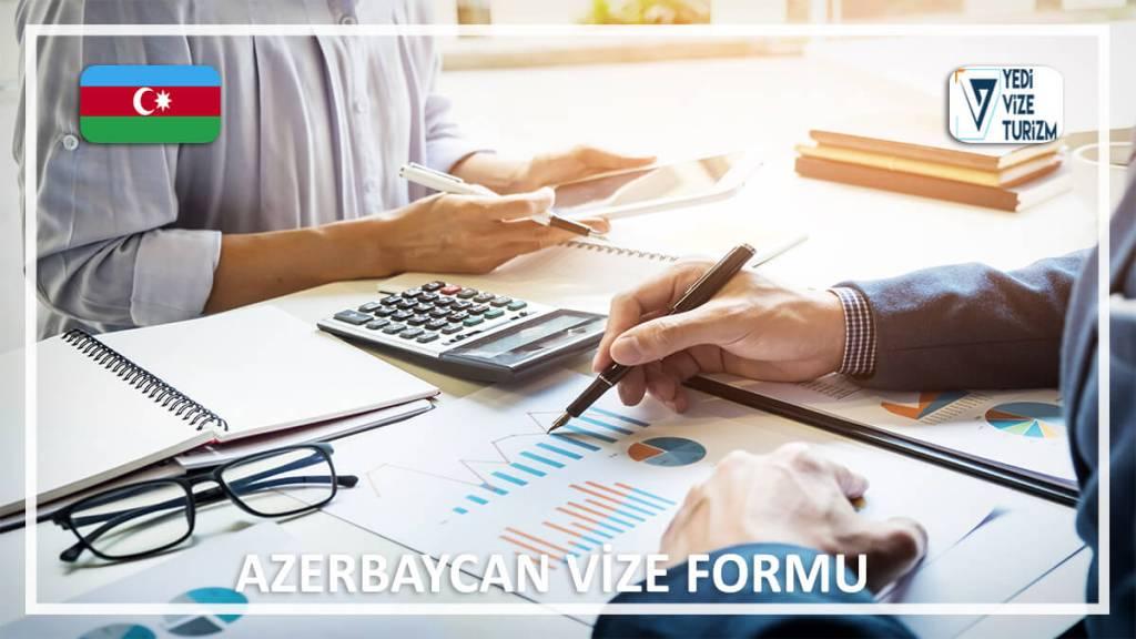 Vize Formu Azerbaycan