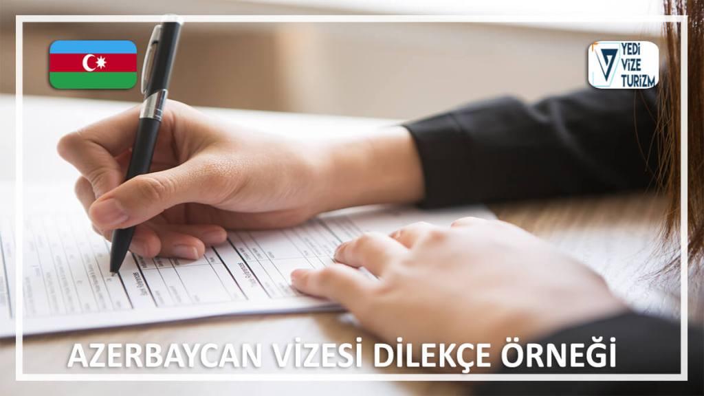Vizesi Dilekçe Örneği Azerbaycan