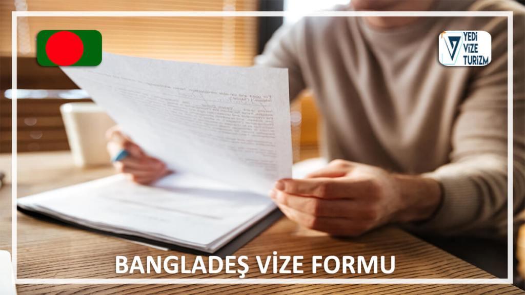 Vize Formu Bangladeş