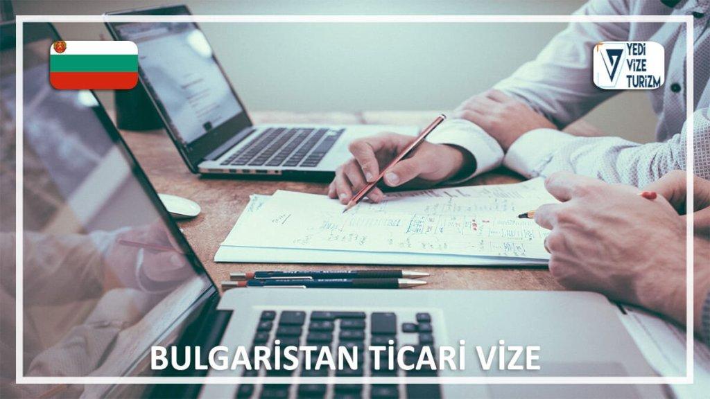 Ticari Vize Bulgaristan