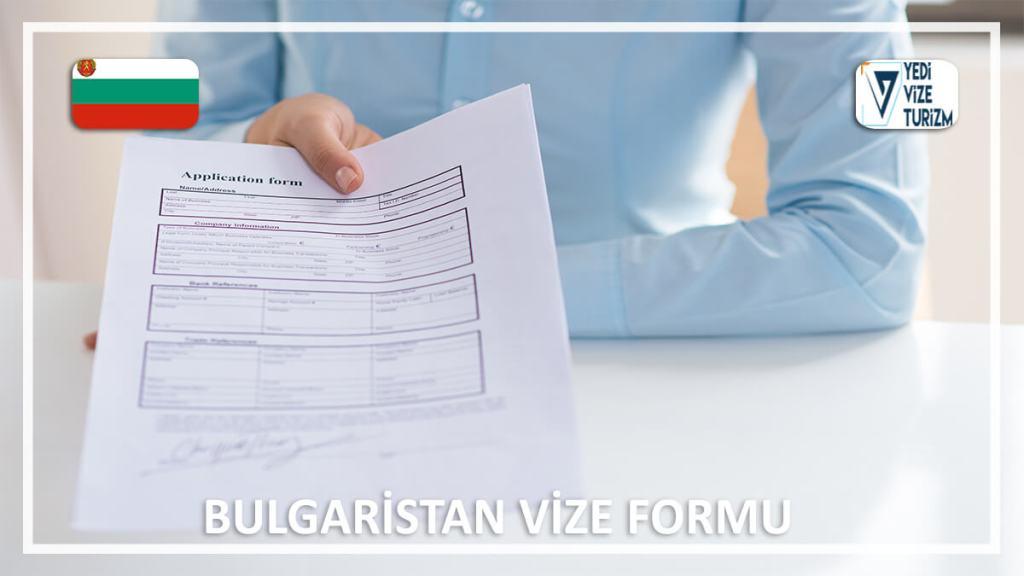 Vize Formu Bulgaristan