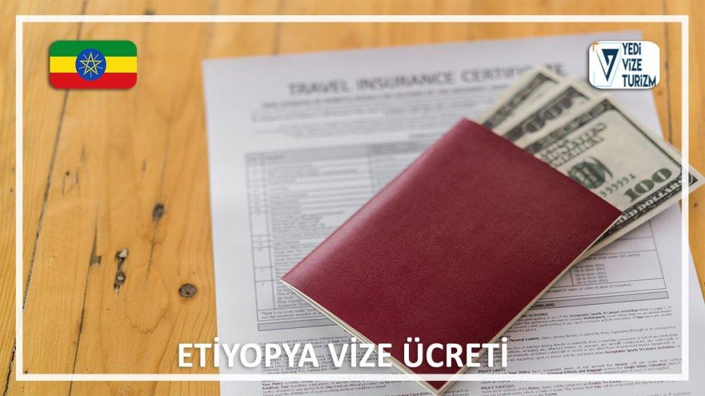 Vize Ücreti Etiyopya