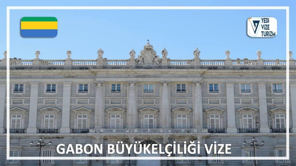 Büyükelçiliği Vize Gabon