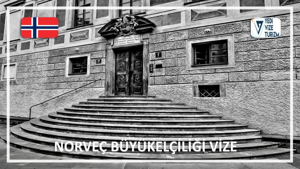 Büyükelçiliği Vize Norveç