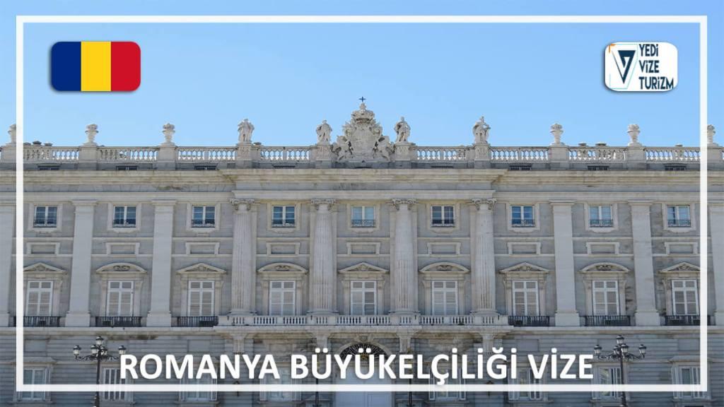 Büyükelçiliği Vize Romanya