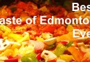 Taste of Edmonton is Back!