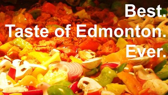 Taste of Edmonton is Back!