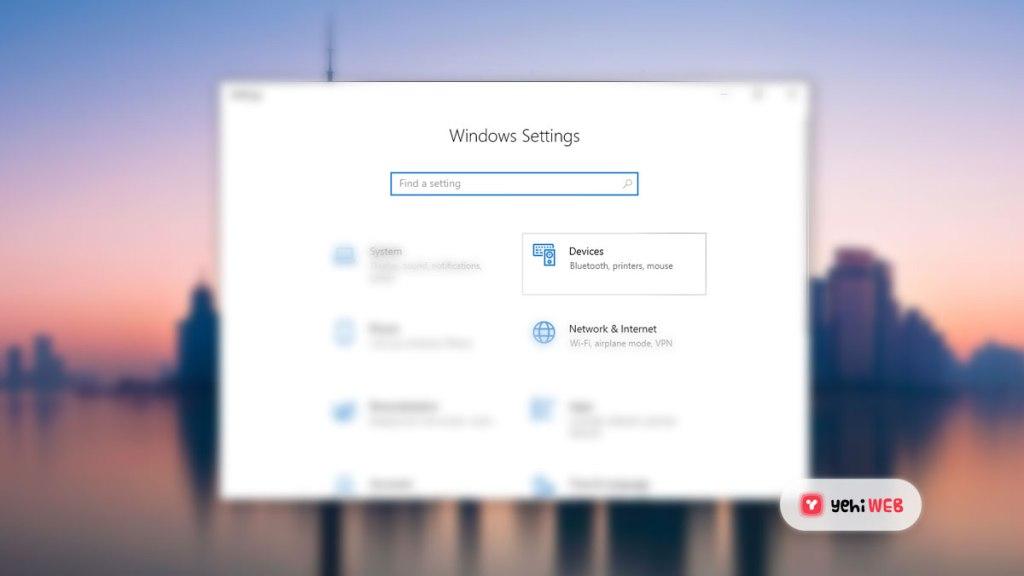 Windows Setting Devices - Yehiweb