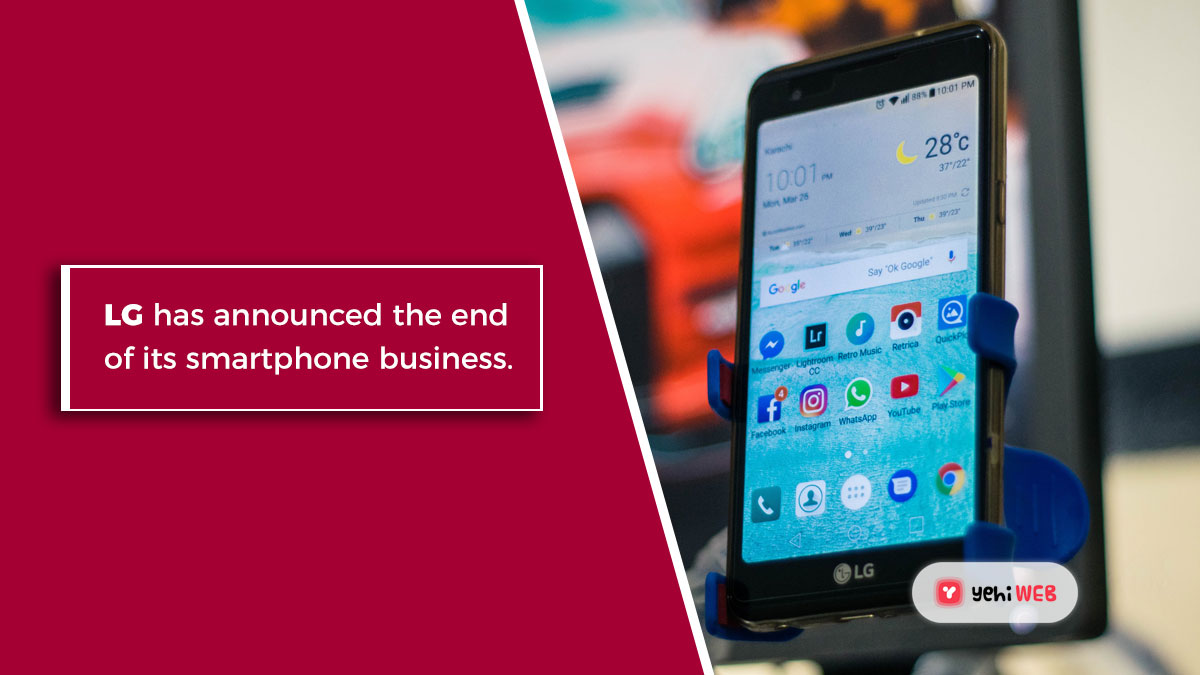 LG has announced the end of its smartphone business.