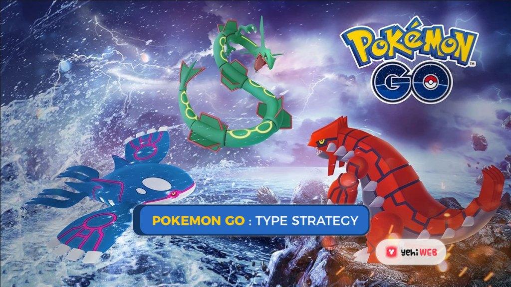 pokemon go type strategy yehiweb