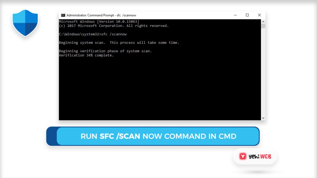 Run SFC scan now Command in CMD Yehiweb