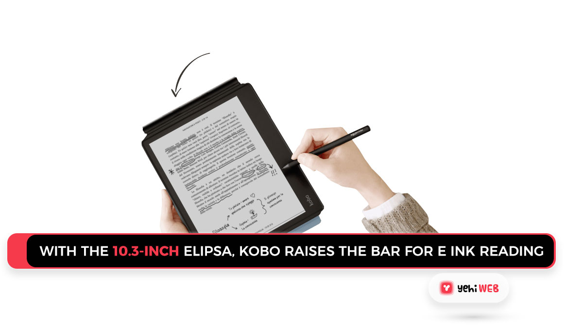 With the 10.3-inch Elipsa, Kobo raises the bar for E Ink reading
