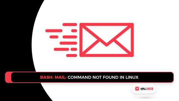 bash mail command not found in Linux Yehiweb