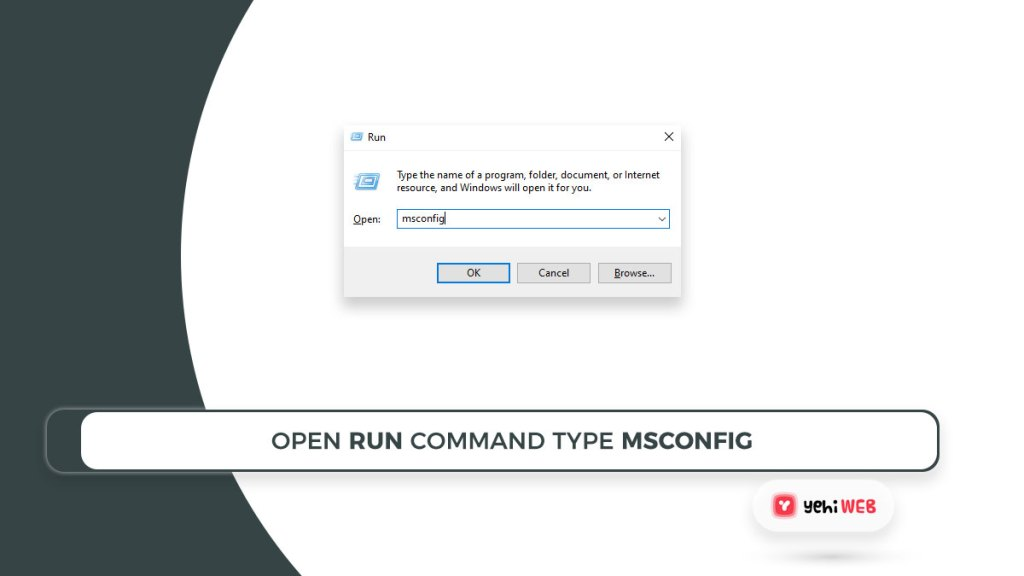open run command type msconfig yehiweb
