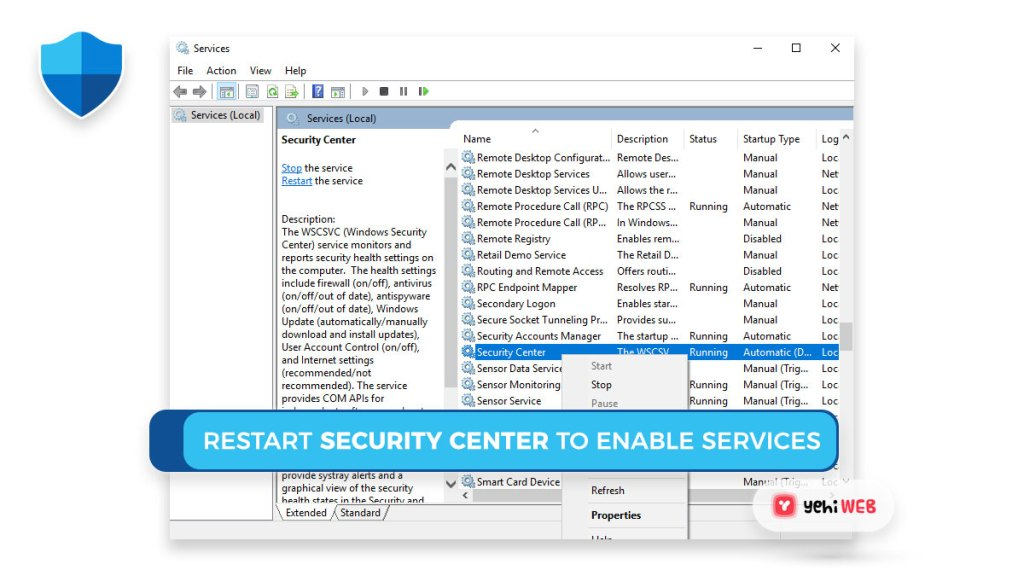 restart security center to enable services Yehiweb