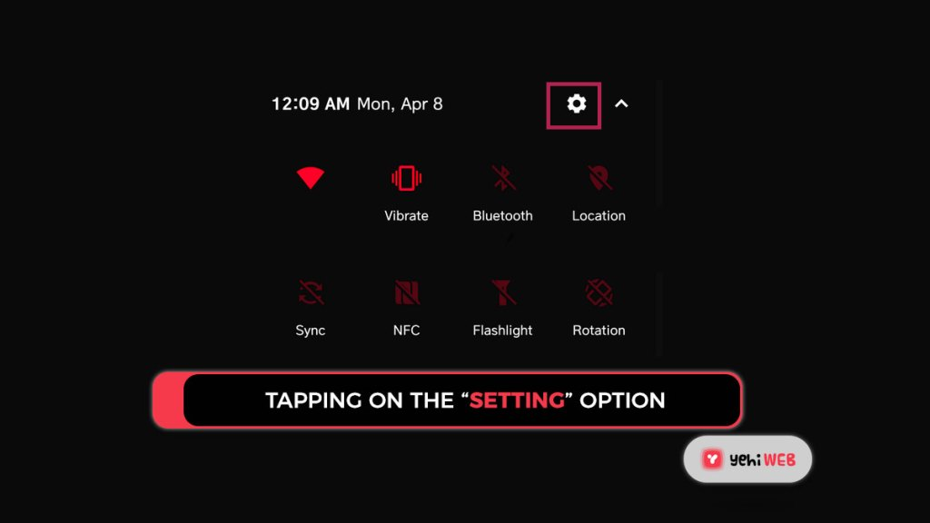 """tapping on the """"setting"""" option Yehiweb"""