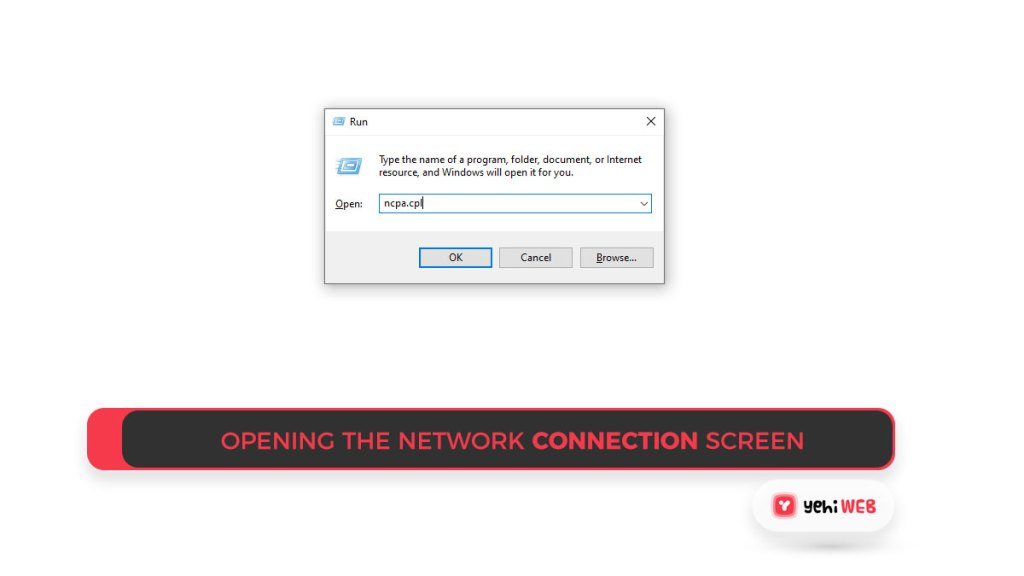 Opening the Network connection screen Yehiweb
