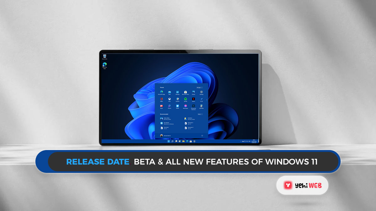 Release date, beta and all new features of Windows 11