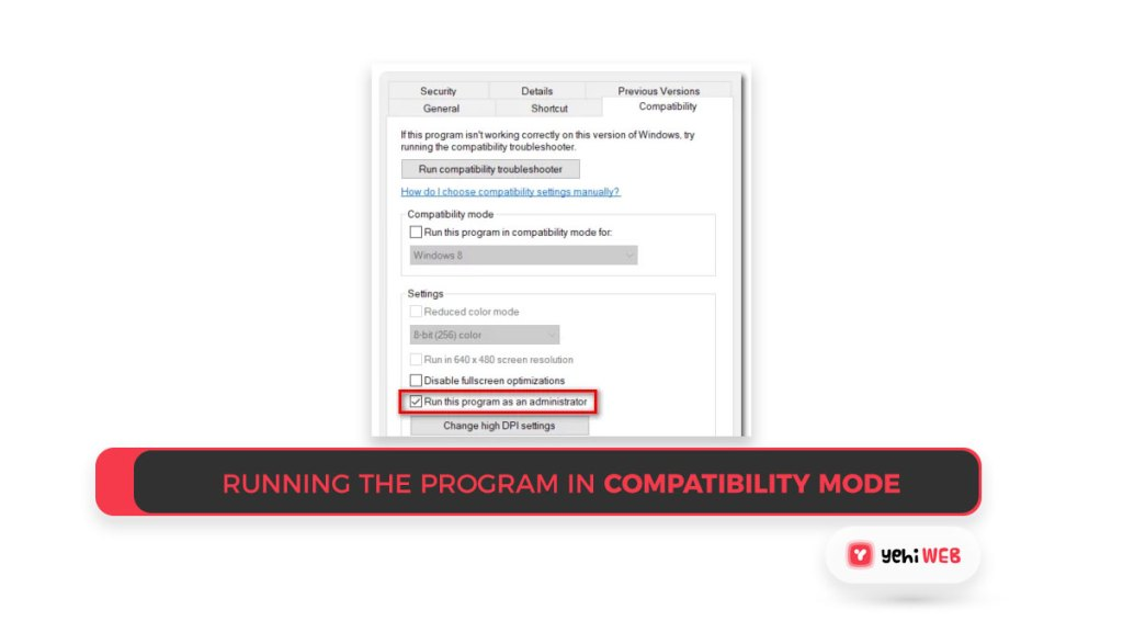 Running the program in Compatibility mode Yehiweb
