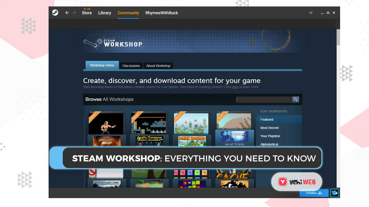 Steam Workshop: Everything You Need to Know [ Easy Guide ]