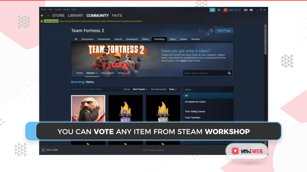 You can vote any item from Steam Workshop Yehiweb