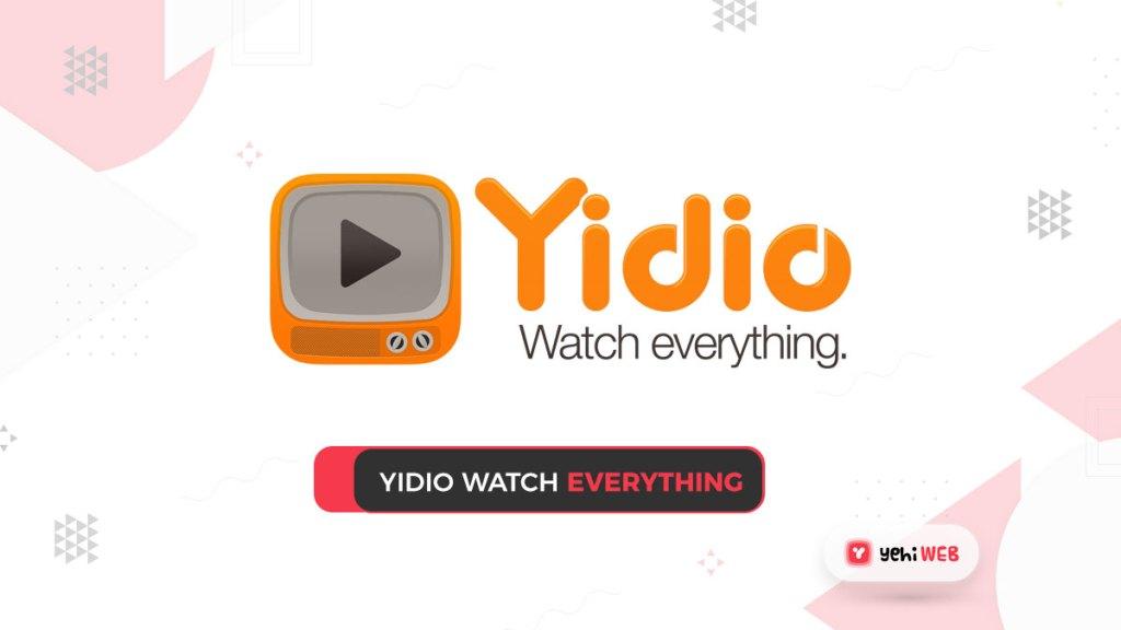 yidio watch everything yehiweb