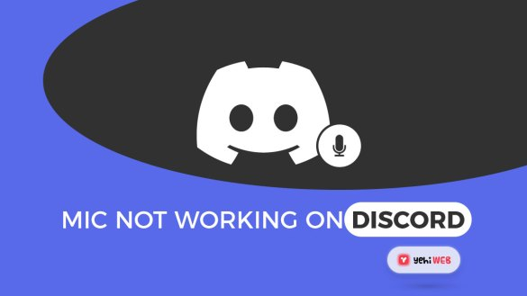 Mic Not Working On Discord Yehiweb