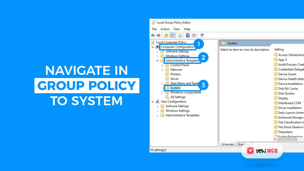 navigate in group policy to system yehiweb