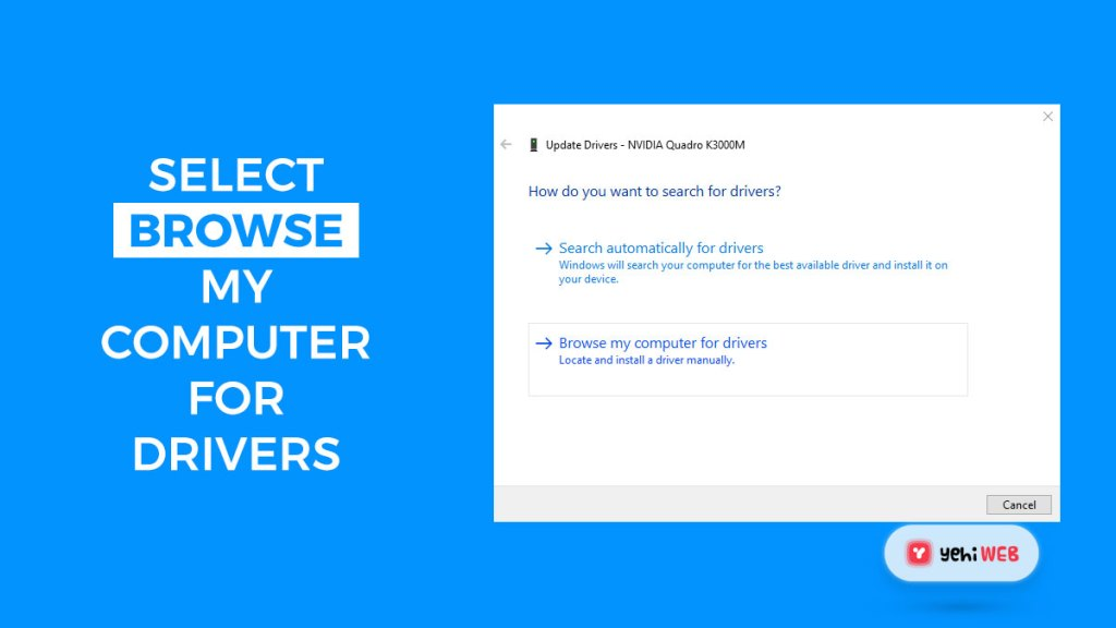 select browser my computer for drivers yehiweb