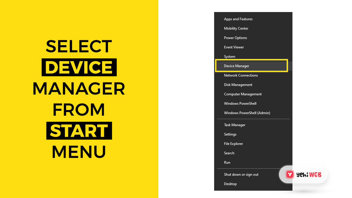 select device manager from start menu yehiweb