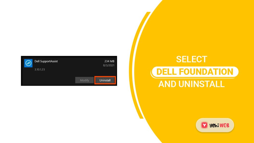 select dell foundation and uninstall yehiweb