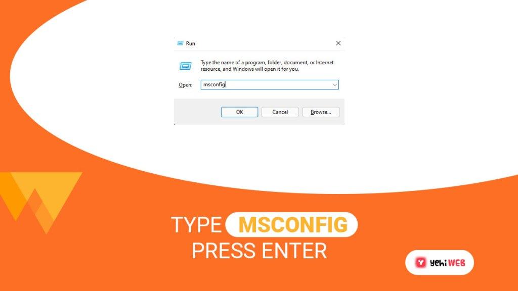 type msconfig press enter yehiweb