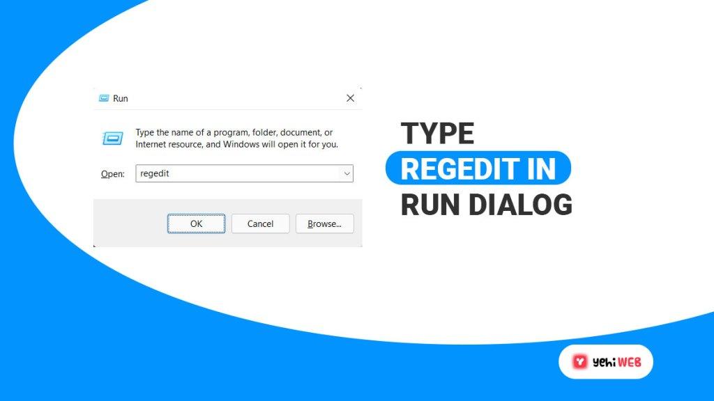 type regedit in run dialog yehiweb