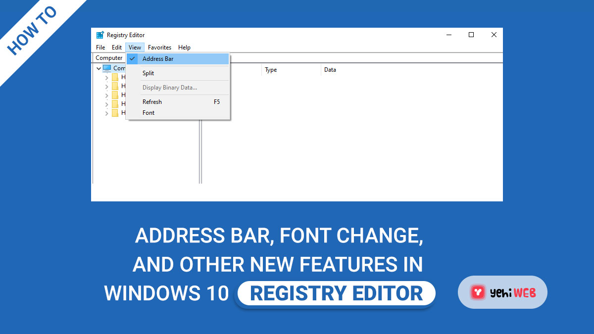 Address Bar, Font Change, and Other New Features in Windows 10 Registry Editor