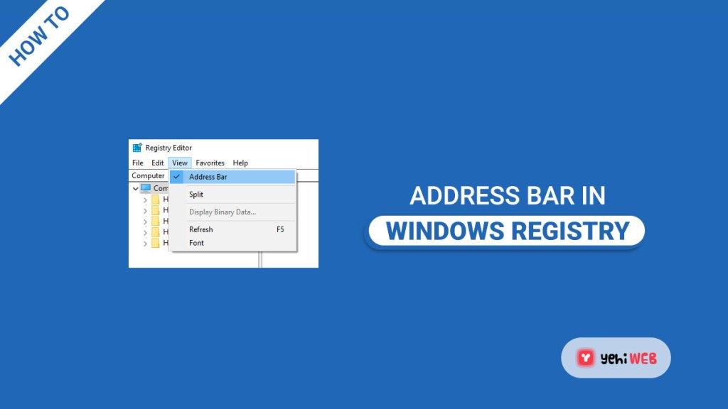 address bar in windows registry yehiweb banner