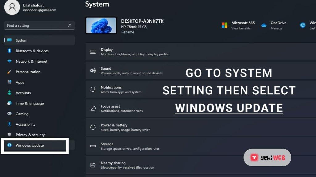 goto system setting then select windows update yehiweb
