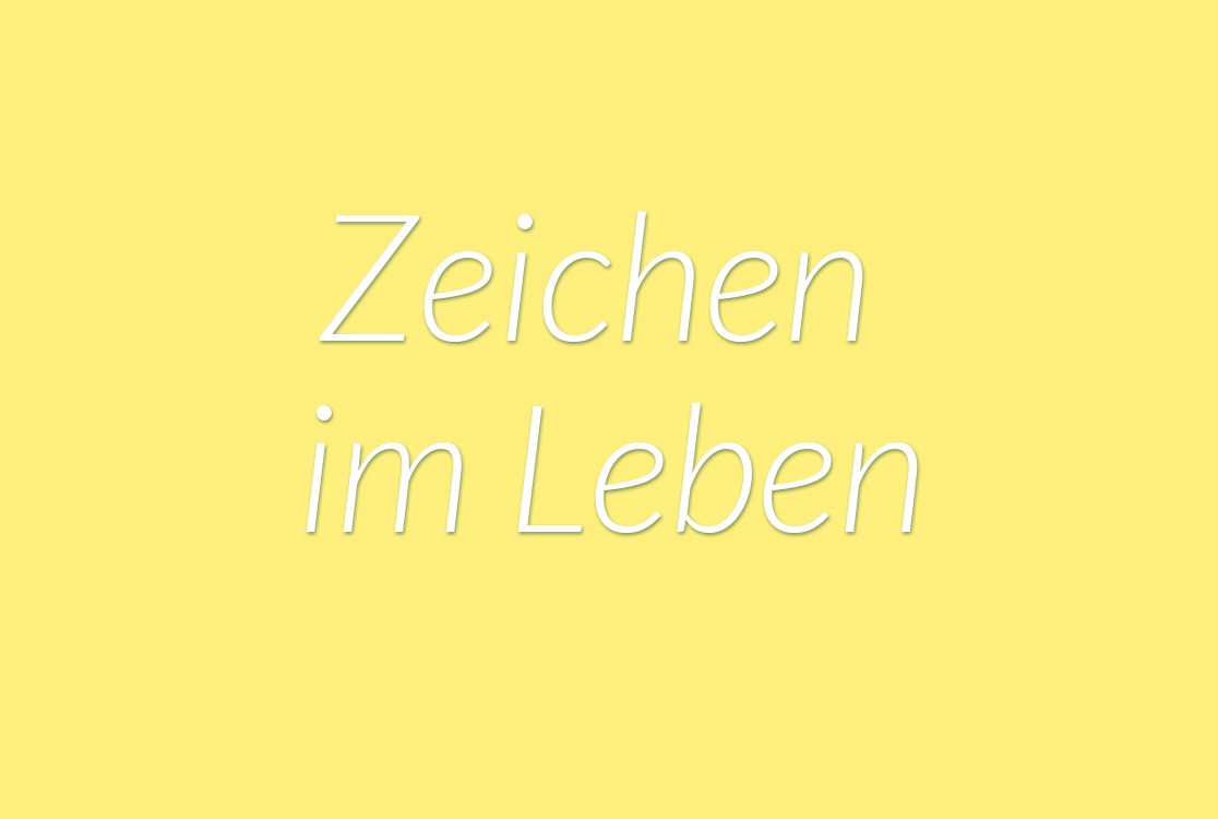 https://i2.wp.com/yellowgirl.at/wp-content/uploads/2015/12/yellowgirl_Zeichen_im_leben.jpg?fit=1116%2C750&ssl=1