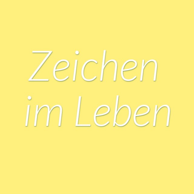 https://i2.wp.com/yellowgirl.at/wp-content/uploads/2015/12/yellowgirl_Zeichen_im_leben.jpg?resize=640%2C640&ssl=1