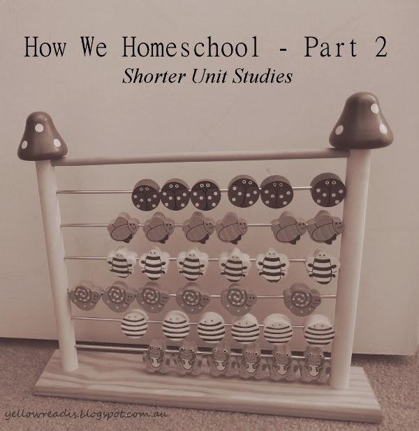How We Homeschool - Part 2, Shorter Unit Studies, Image: Child Abacus