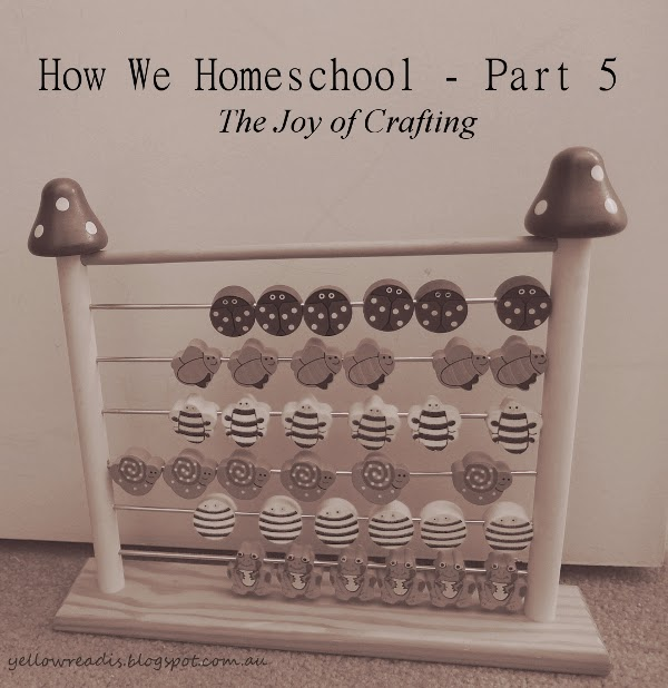 How We Homeschool - Part 5, The Joy of Crafting, yellowreadis.com Image: Childs abacus